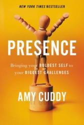 Presence - Amy Cuddy (ISBN: 9780316256575)