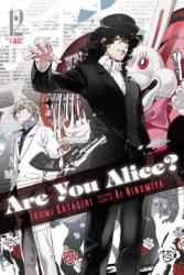 Are You Alice? , Vol. 12 - Ikumi Katagiri, Ai Ninomiya (ISBN: 9780316272414)