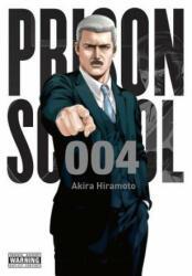 Prison School, Vol. 4 - Akira Hiramoto (ISBN: 9780316346153)