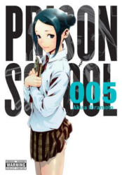 Prison School, Vol. 5 (ISBN: 9780316346160) (ISBN: 9780316346160)