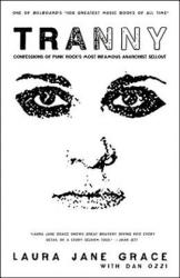 Laura Jane Grace, Dan Ozzi - Tranny - Laura Jane Grace, Dan Ozzi (ISBN: 9780316387958)