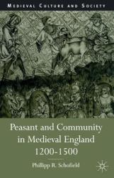 Peasant and Community in Medieval England, 1200-1500 (ISBN: 9780333647110)