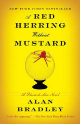 A Red Herring Without Mustard: A Flavia de Luce Novel (ISBN: 9780385343466)