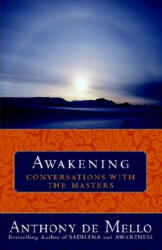 Awakening - Anthony De Mello (ISBN: 9780385509954)