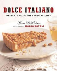 Dolce Italiano - Gina DePalma (ISBN: 9780393061000)