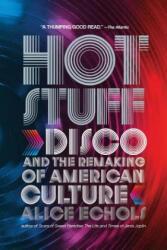Hot Stuff - Alice Echols (ISBN: 9780393338911)