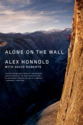 Alone on the Wall - Alex Honnold, David Roberts (ISBN: 9780393353174)