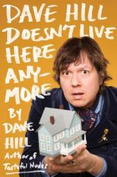 Dave Hill Doesn't Live Here Anymore (ISBN: 9780399166754)
