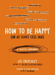 How to Be Happy (ISBN: 9780399172984)