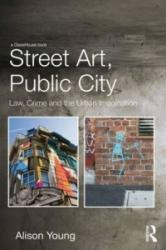 Street Art, Public City (ISBN: 9780415729253)