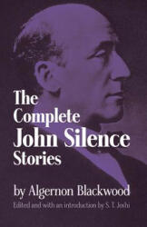 Complete John Silence Stories (ISBN: 9780486299426)