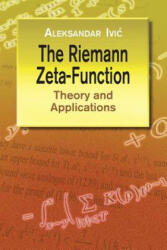 The Riemann Zeta-Function: Theory and Applications (ISBN: 9780486428130)