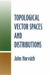 Topological Vector Spaces and Distributions (ISBN: 9780486488509)