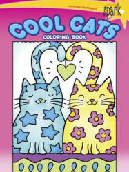 Spark Cool Cats Coloring Book (ISBN: 9780486800585)