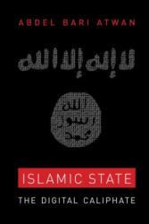 Islamic State: The Digital Caliphate (ISBN: 9780520289284)