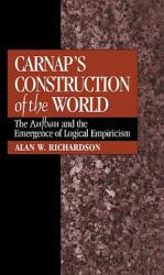 Carnap's Construction of the World (ISBN: 9780521052009)
