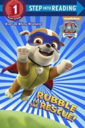 Rubble to the Rescue! (ISBN: 9780553522907)