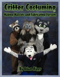 Critter Costuming (ISBN: 9780615584232)