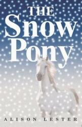 The Snow Pony (ISBN: 9780618771257)