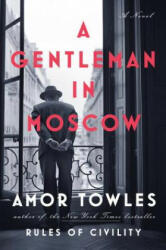 A Gentleman in Moscow (ISBN: 9780670026197)