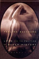 Feeling Backward - Heather Love (ISBN: 9780674032392)