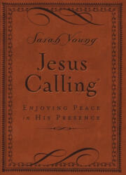 Jesus Calling: Enjoying Peace in His Presence (ISBN: 9780718042820)