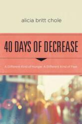 40 Days of Decrease (ISBN: 9780718076603)