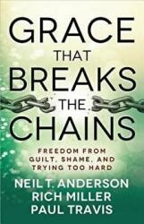 Grace That Breaks the Chains (ISBN: 9780736955751)