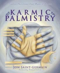 Karmic Palmistry - Jon Saint-Germain (ISBN: 9780738703176)