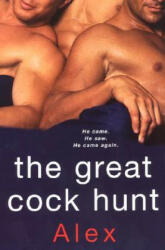 The Great Cock Hunt (ISBN: 9780758220264)