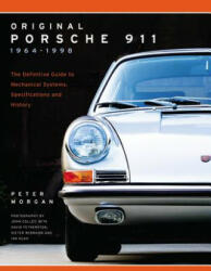 Original Porsche 911 1964-1998: Specifications, Data and History (ISBN: 9780760352090)