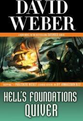 Hell's Foundations Quiver - David Weber (ISBN: 9780765361554)