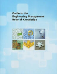 Guide to the Engineering Management Body of Knowledge (ISBN: 9780791802991)