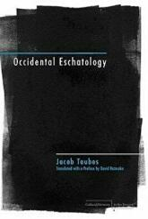 Occidental Eschatology (ISBN: 9780804760294)