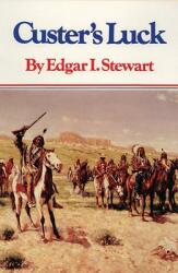 Custer's Luck (ISBN: 9780806116327)
