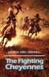The Fighting Cheyennes (ISBN: 9780806118390)
