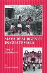 Maya Resurgence in Guatemala: Q'Eqchi' Experiences (ISBN: 9780806131955)