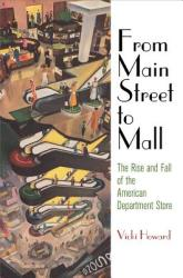 From Main Street to Mall (ISBN: 9780812247282)