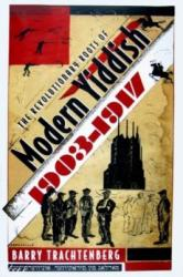 The Revolutionary Roots of Modern Yiddish, 1903-1917 (ISBN: 9780815631903)