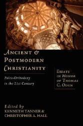 Ancient and Postmodern Christianity (ISBN: 9780830826544)