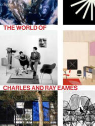 The World of Charles and Ray Eames (ISBN: 9780847847655)