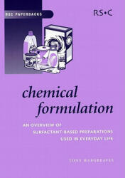 Chemical Formulation: An Overview of Surfactant Based Chemical Preparations Used in Everyday Life (ISBN: 9780854046355)