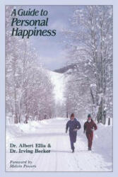 A Guide to Personal Happiness (ISBN: 9780879803957)