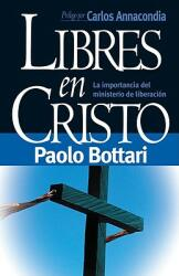 Libres en Cristo = Free in Christ (ISBN: 9780884196051)