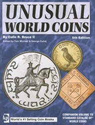 Unusual World Coins: Companion Volume to Standard Catalog of World Coins (ISBN: 9780896895768)