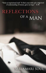 Reflections of a Man (ISBN: 9780986164705)