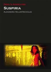 Suspiria - Alexandra Heller-Nicholas (ISBN: 9780993238475)