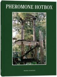 Pheromone Hotbox - Amanda Charchian, J. C. Gabel, Jessica Hundley (ISBN: 9780996744713)