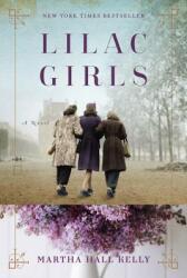 Lilac Girls (ISBN: 9781101883075)