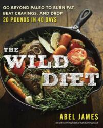 Wild Diet (ISBN: 9781101982860)